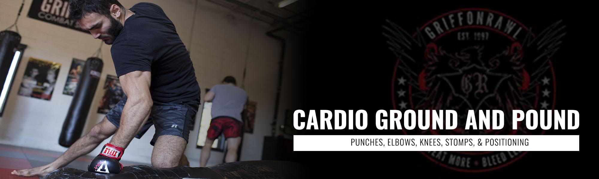 Cardio Ground and Pound